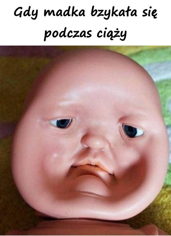 Gdy madka bzykała się podczas ciąży