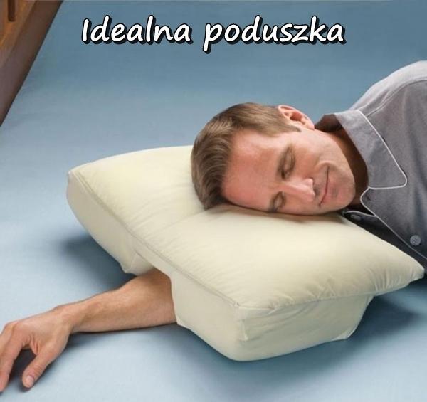 Idealna poduszka