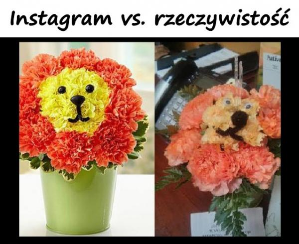 Instagram vs. rzeczywistość