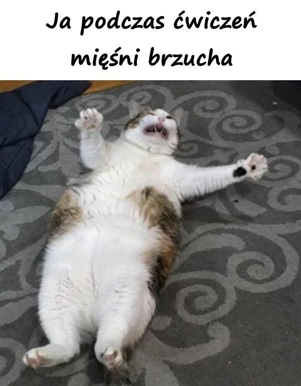 Ja podczas ćwiczeń mięśni brzucha