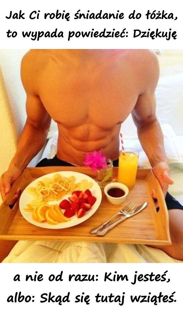 Jak Ci Robię śniadanie Do łózka Xdpedia 26631