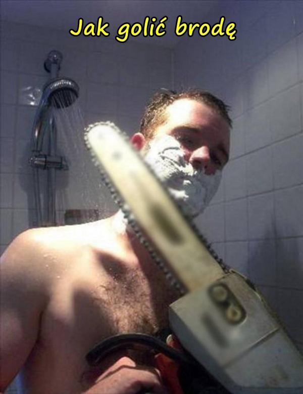 Jak golić brodę