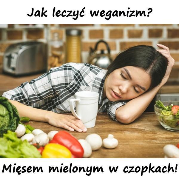 Jak leczyć weganizm? Mięsem mielonym w czopkach!