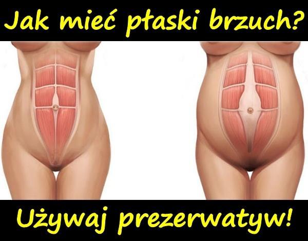 Jak mieć płaski brzuch? Używaj prezerwatyw!