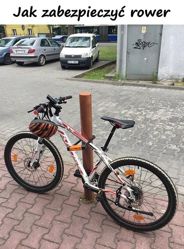Jak zabezpieczyć rower