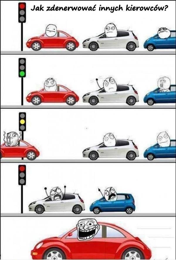 Jak zdenerwować innych kierowców?