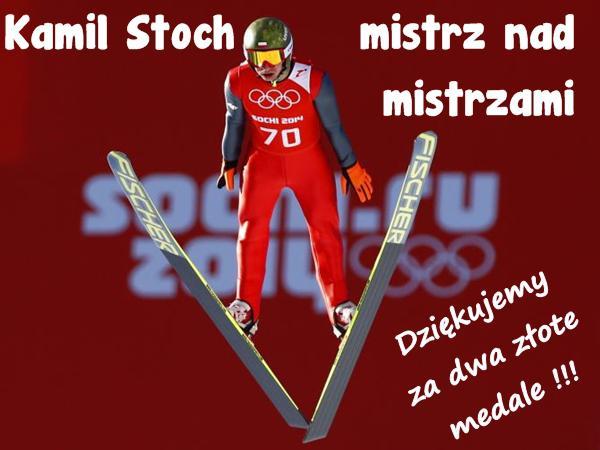 Kamil Stoch mistrz nad mistrzami Dziękujemy za dwa złote medale!!!