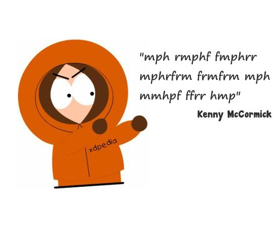 'mph rmphf fmphrr mphrfrm frmfrm mph mmhpf ffrr hmp' ~Kenny McCormick