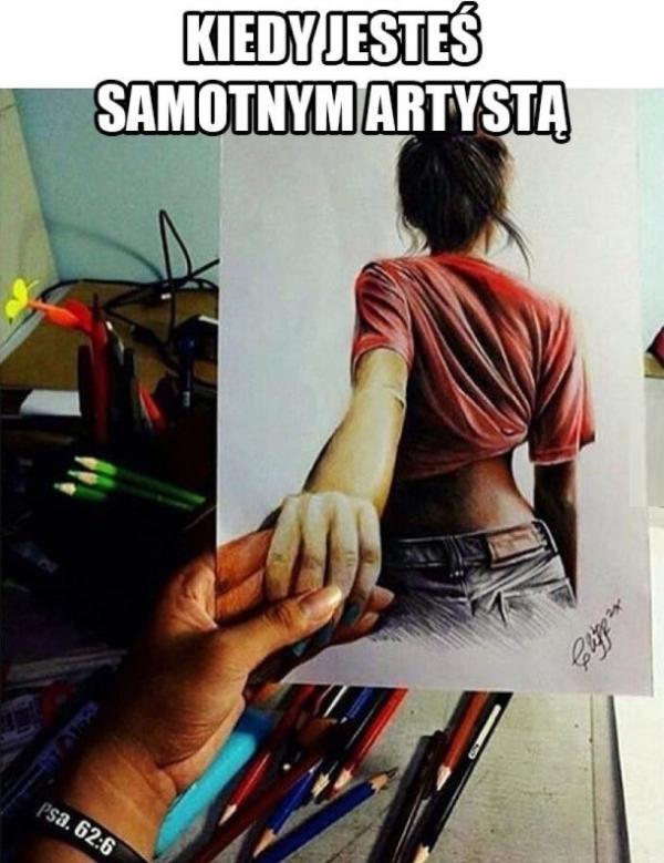 Kiedy jesteś samotnym artystą
