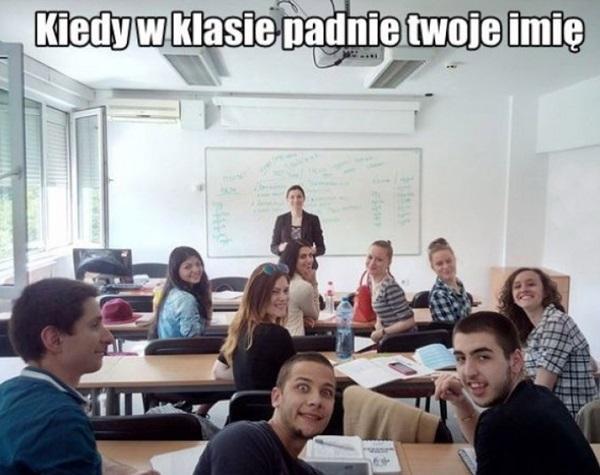 Kiedy w klasie padnie twoje imię