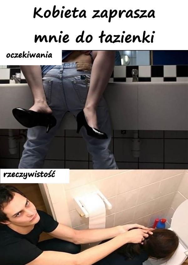 Kobieta zabiera mnie do łazienki