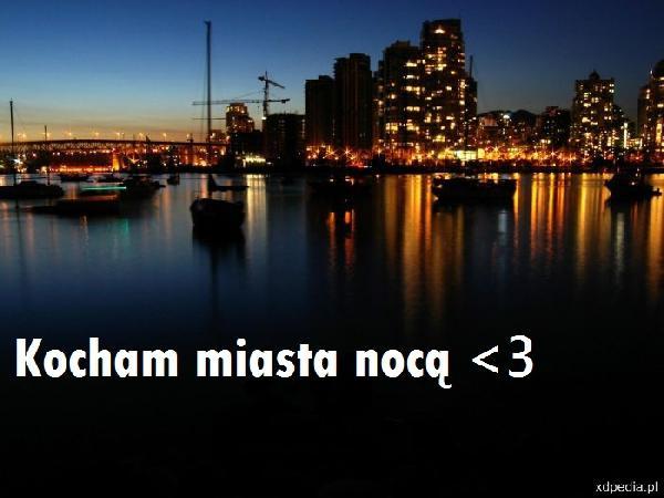 Kocham miasta nocą <3
