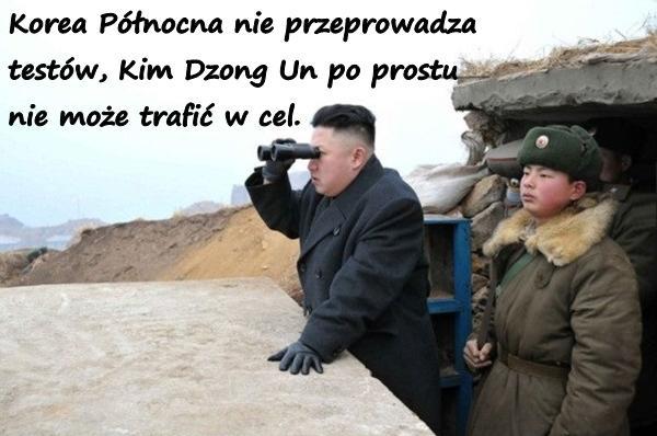 Korea Północna nie przeprowadza testów, Kim Dzong Un po prostu nie może trafić w cel.