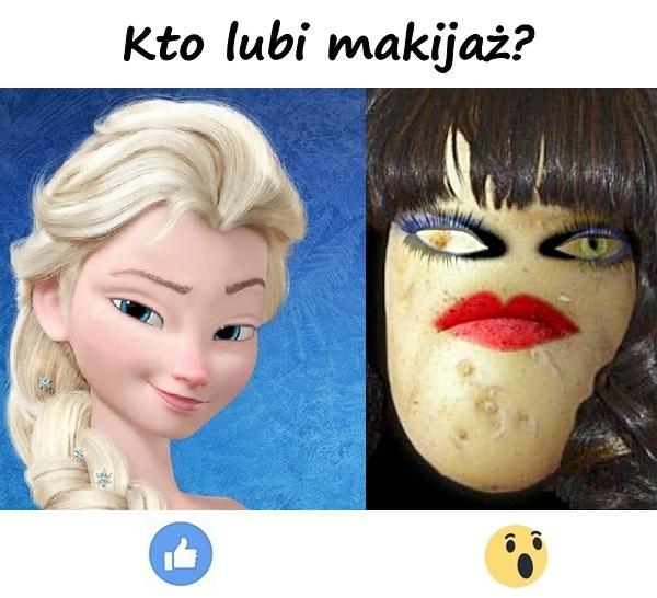Kto lubi makijaż?