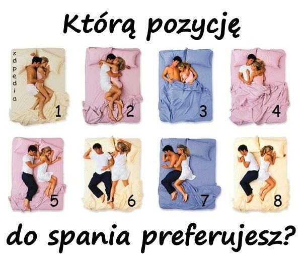 Którą pozycję do spania preferujesz? Tagi: miłość, memy, spanie, mem, bliskość, pozycja, besty, preferencje.