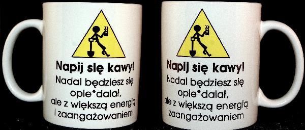 Napij się kawy! Nadal będziesz się opierdallał, ale z większą energią i zaangażowaniem