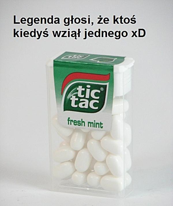 Legenda głosi, że ktoś kiedyś wziął jednego