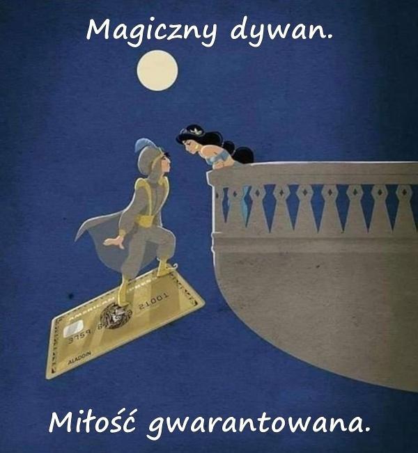 Magiczny dywan. Miłość gwarantowana.