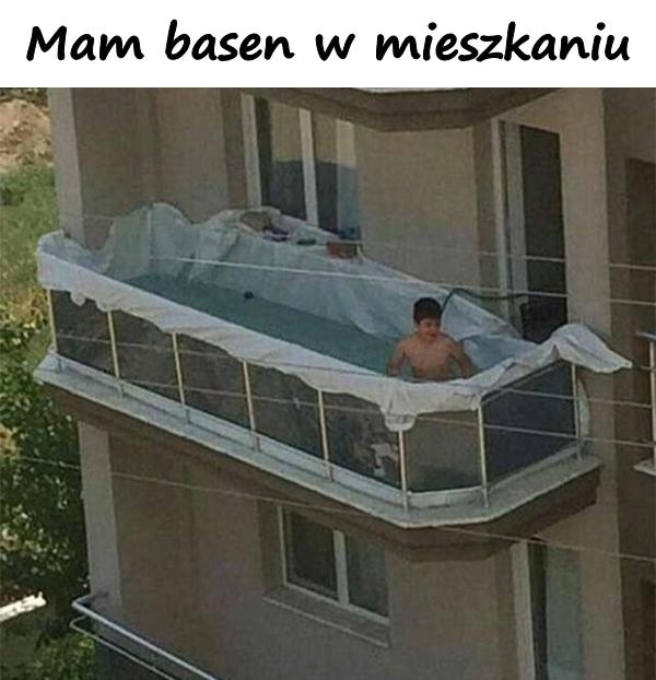 Mam basen w mieszkaniu