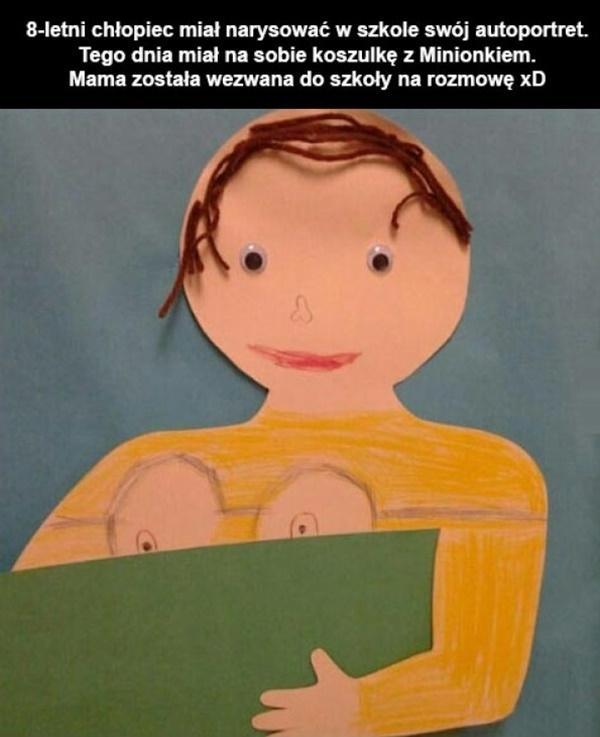 8-letni chłopiec miał narysować w szkole swój autoportret. Tego dnia miał na sobie koszulkę z Minionkiem. mama została wezwana do szkoły na rozmowę xD