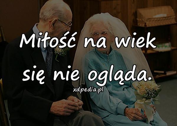 Miłość na wiek się nie ogląda.
