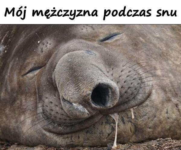 Mój mężczyzna podczas snu