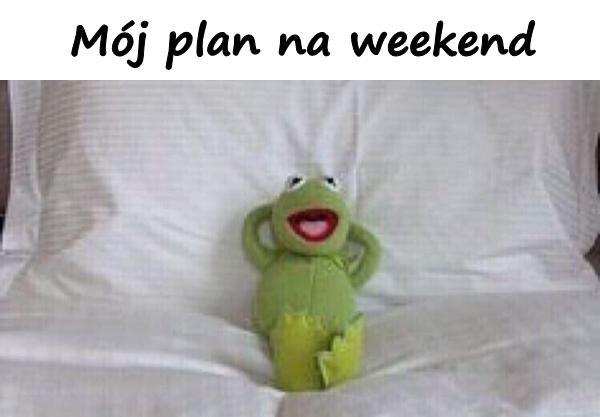 Mój plan na weekend