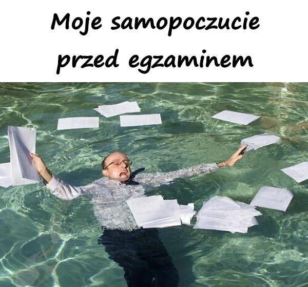 Moje samopoczucie przed egzaminem