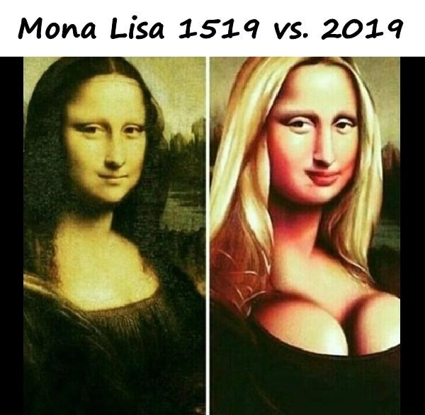 Mona Lisa 1519 vs. 2019
