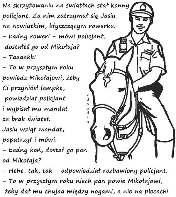 Na światłach stał konny policjant...