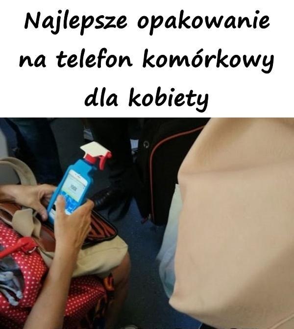 Najlepsze opakowanie na telefon komórkowy dla kobiety