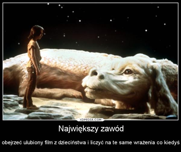 Największy zawód obejrzeć ulubiony film z dzieciństwa i liczyć na te same wrażenia co kiedyś