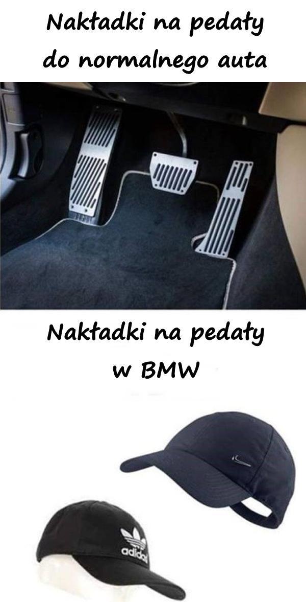 Nakładki na pedały do normalnego auta. Nakładki na pedały w BMW.