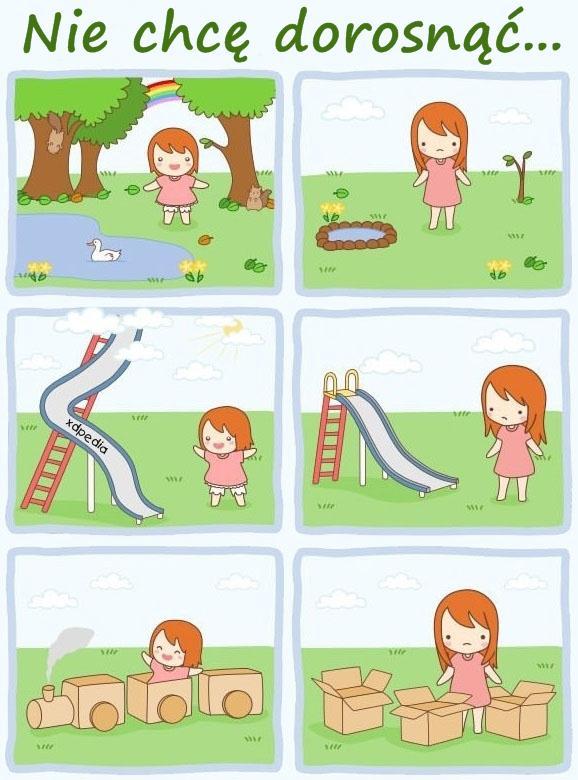 Nie chcę dorosnąć...