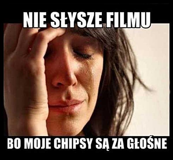 Nie słyszę filmu, bo moje chipsy są za głośne