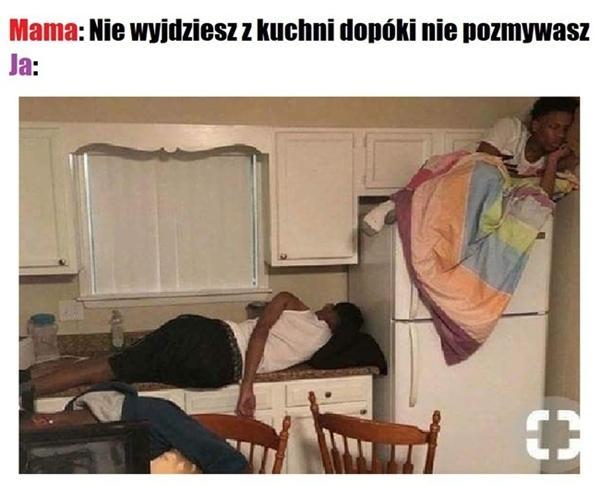 Nie wyjdziesz z kuchni dopóki nie pozmywasz