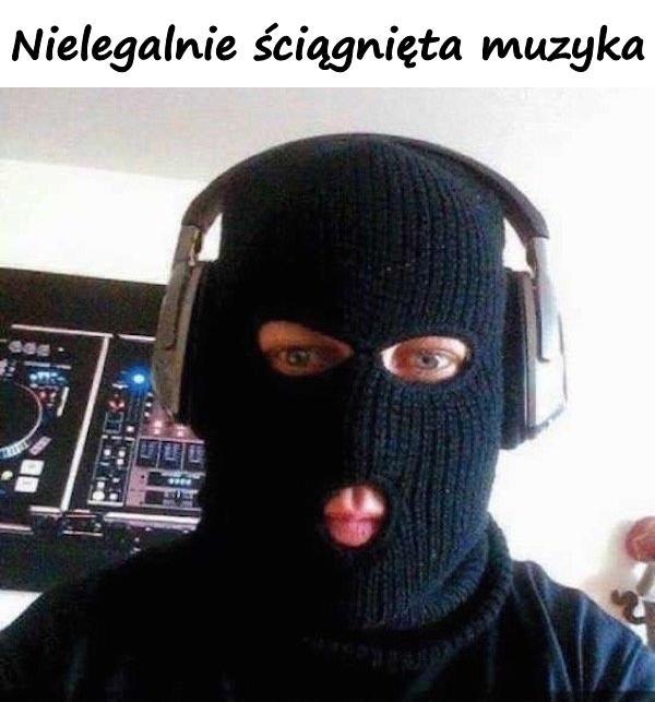Nielegalnie ściągnięta muzyka