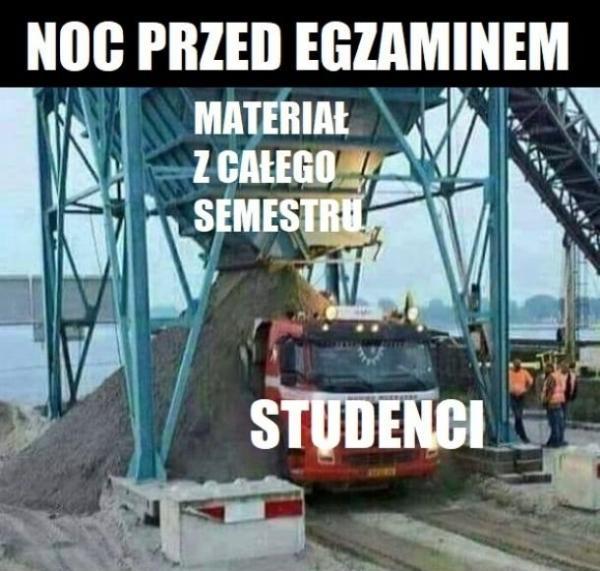 Noc przed egzaminem, materiał z całego semestru, studenci