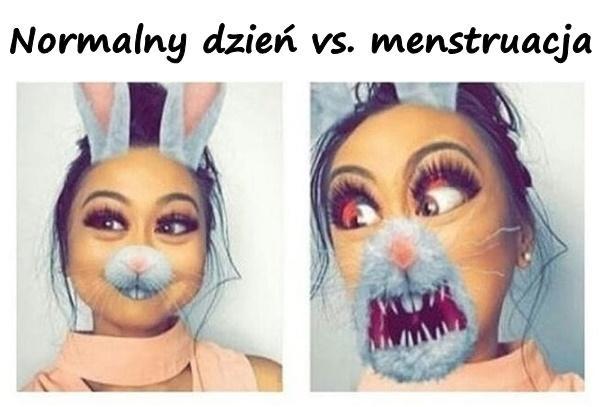 Normalny dzień vs. menstruacja