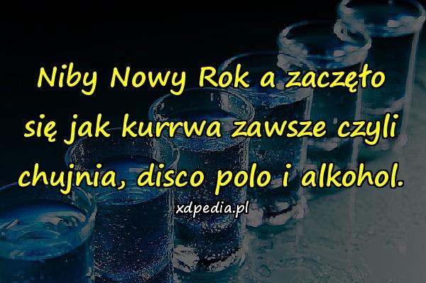 Chujnia śmieszne Alkohol Nowy Rok Xdpedia 155766