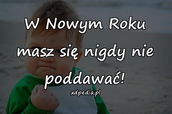 Sentencje Besty życie Nowy Rok Obrazki Memy Cytaty Xdpedia