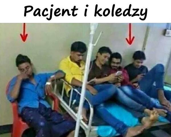 Pacjent i koledzy