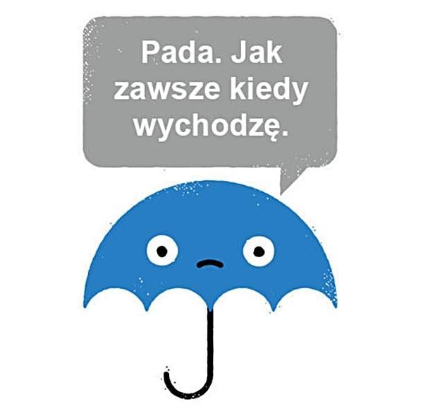 Pada jak zawsze, kiedy wychodzę.