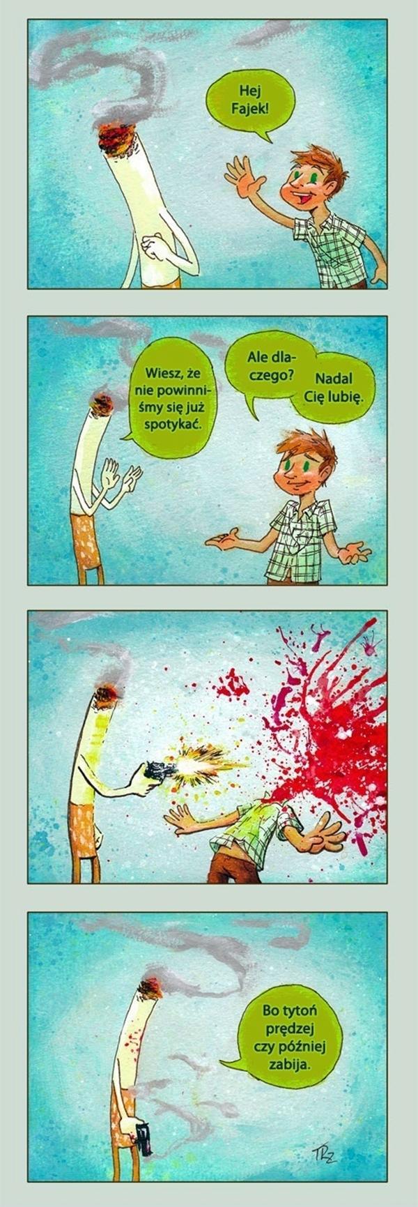 Tytoń prędzej, czy później zabija!