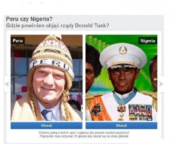 Peru czy Nigeria?  Gdzie powinien objąć rządy Donald Tusk? Tagi: tusk, rządy, peru, nigeria.