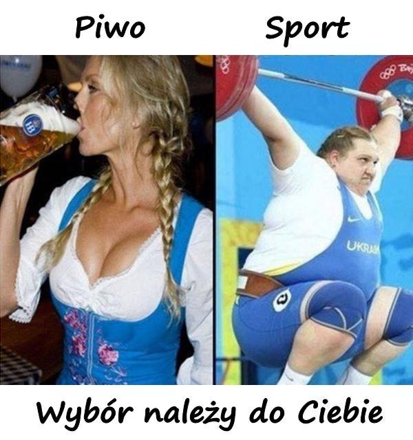 Piwo czy sport? Wybór należy do Ciebie