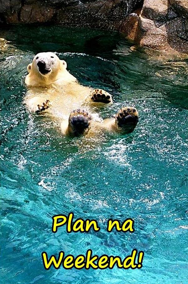 Plan na Weekend!