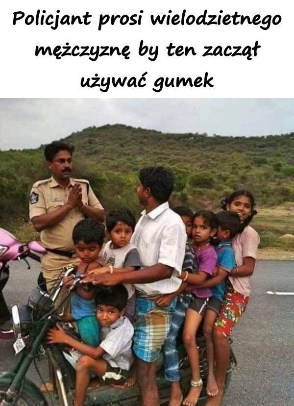 Policjant prosi wielodzietnego mężczyznę by ten zaczął używać gumek