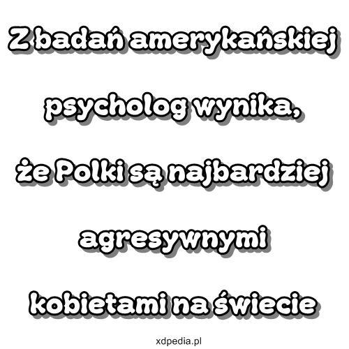 Polki najbardziej agresywne na świecie!