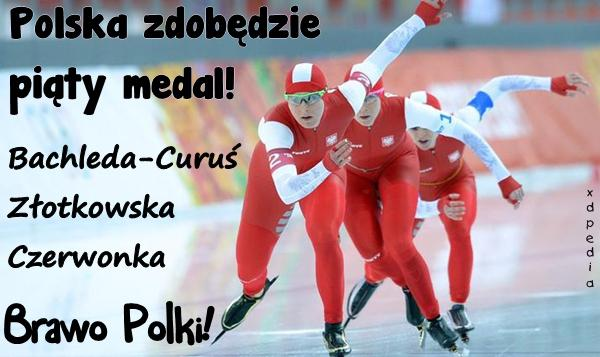 Polska zdobędzie piąty medal! Bachleda-Curuś Złotkowska Czerwonka Brawo Polki!